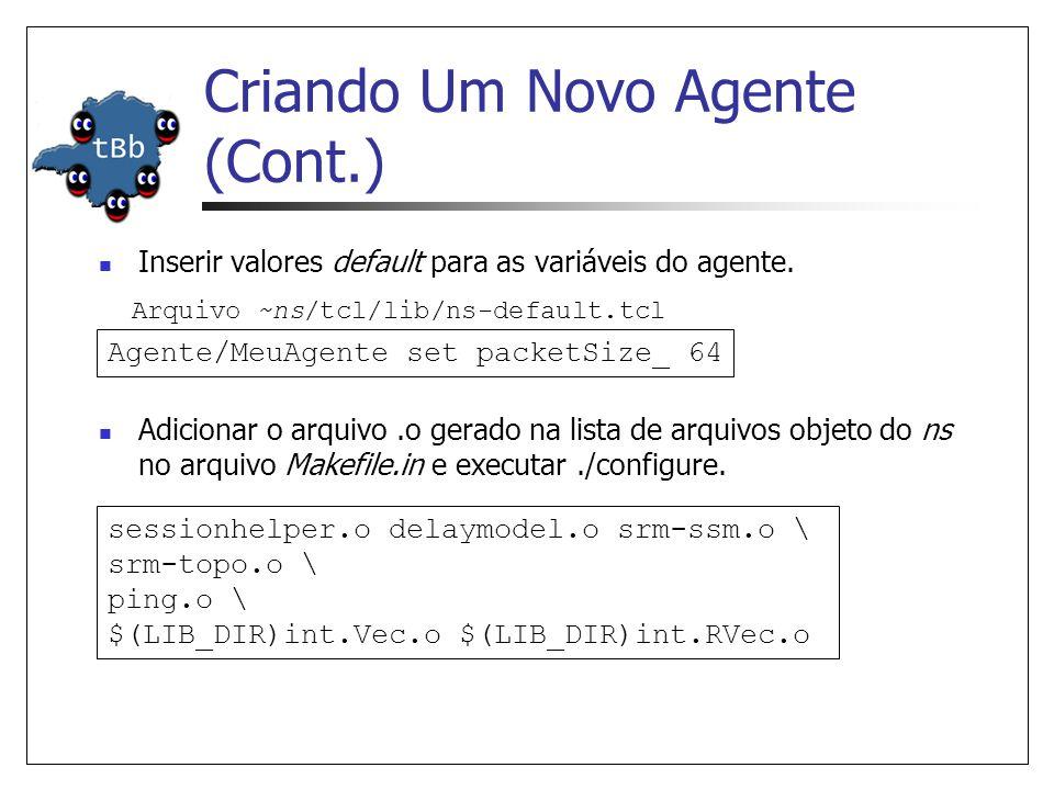 Criando Um Novo Agente (Cont.)