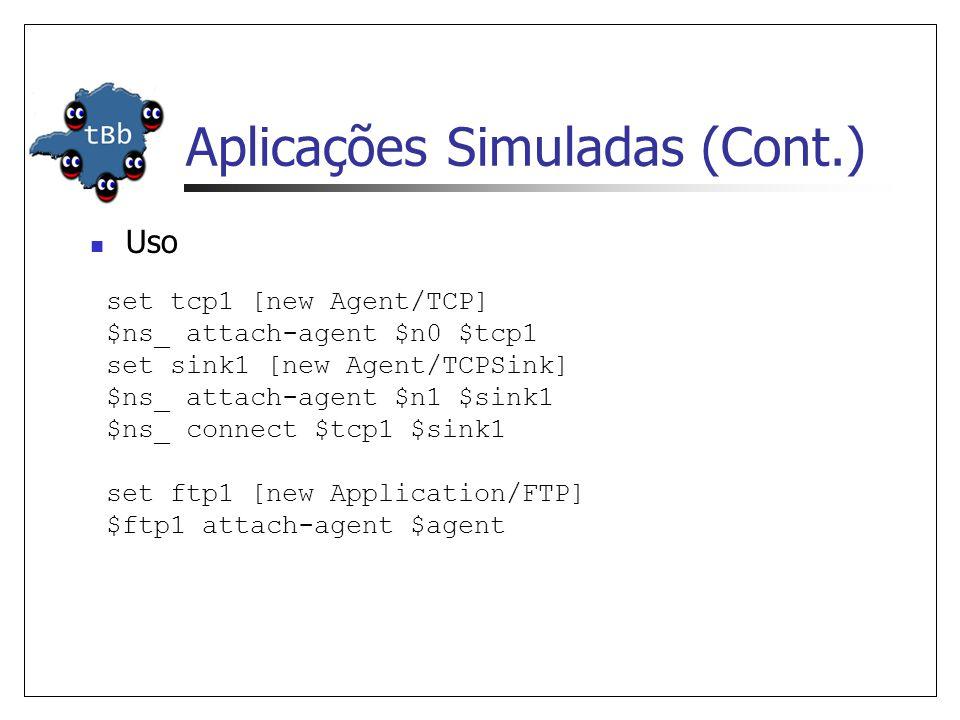 Aplicações Simuladas (Cont.)