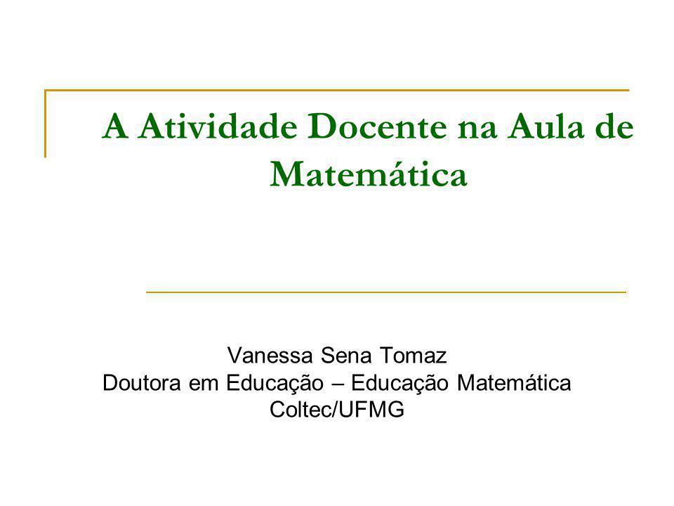 A Atividade Docente na Aula de Matemática