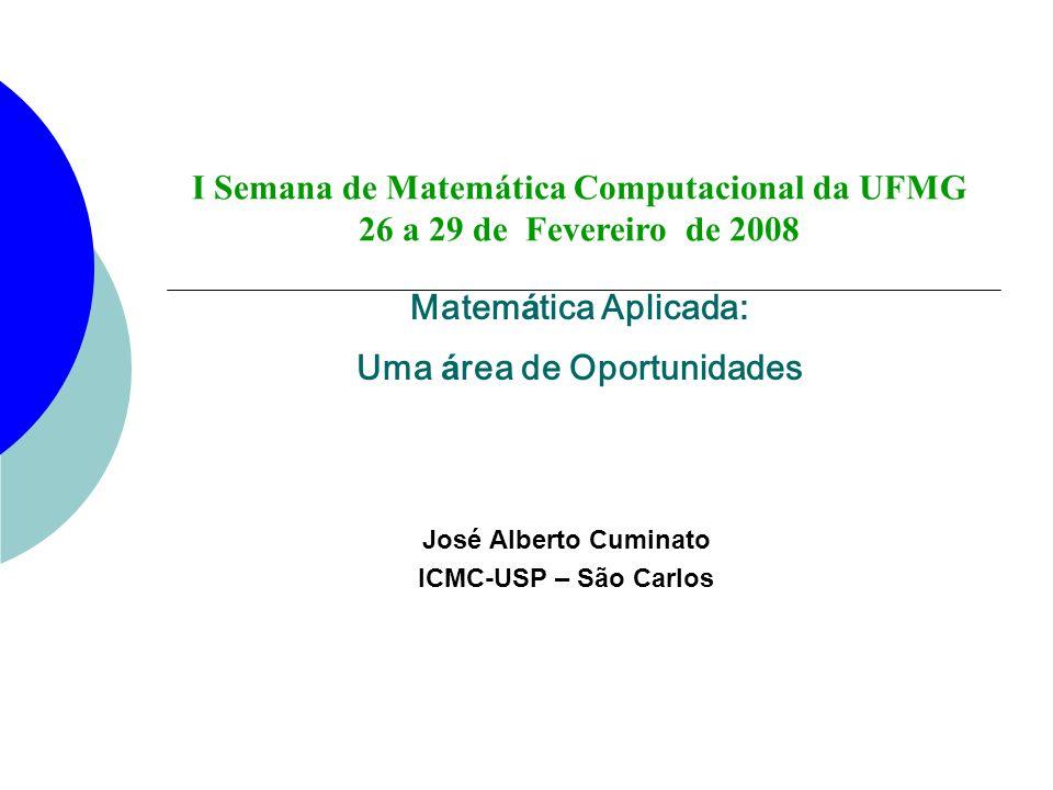 Matemática Aplicada: Uma área de Oportunidades