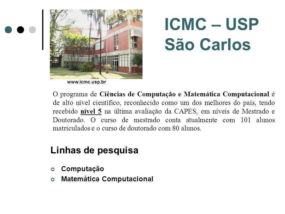 ICMC – USP São Carlos Linhas de pesquisa