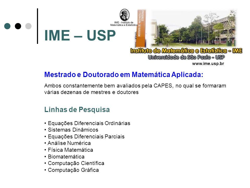 IME – USP Mestrado e Doutorado em Matemática Aplicada: