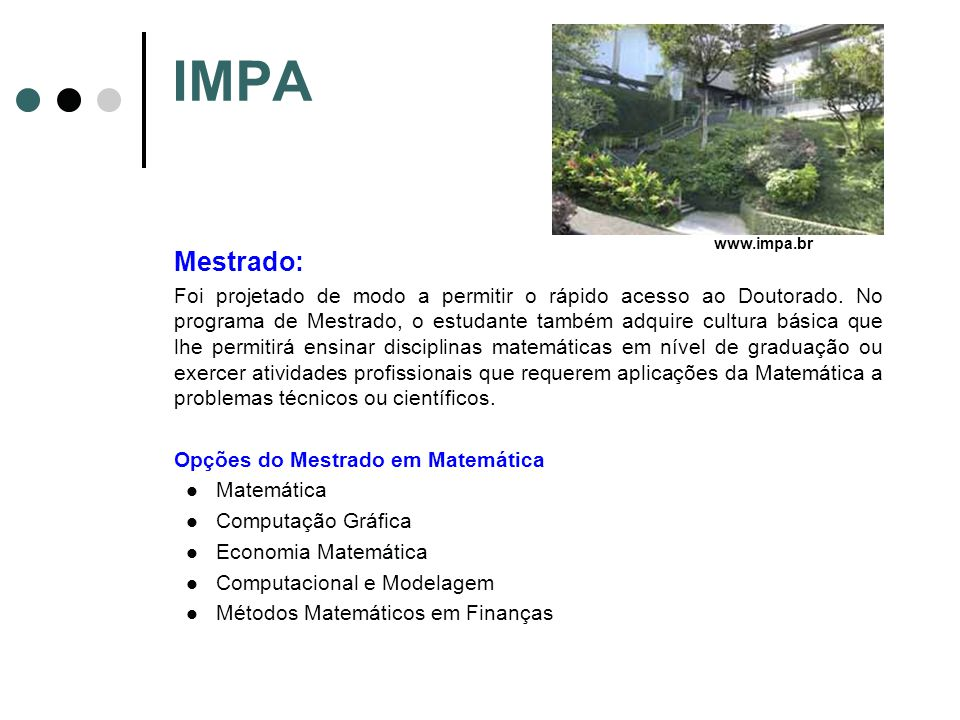 IMPA www.impa.br. Mestrado:
