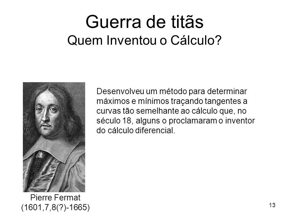 Guerra de titãs Quem Inventou o Cálculo