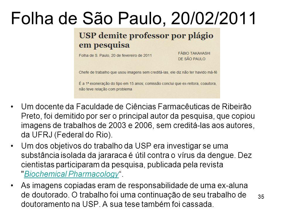 Folha de São Paulo, 20/02/2011