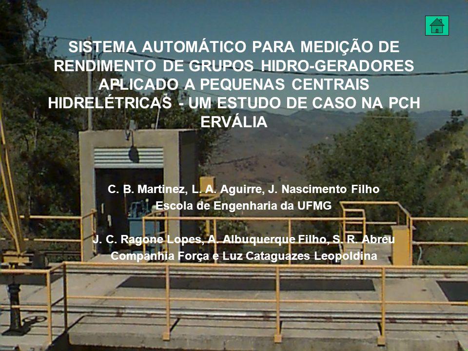 SISTEMA AUTOMÁTICO PARA MEDIÇÃO DE RENDIMENTO DE GRUPOS HIDRO-GERADORES APLICADO A PEQUENAS CENTRAIS HIDRELÉTRICAS - UM ESTUDO DE CASO NA PCH ERVÁLIA