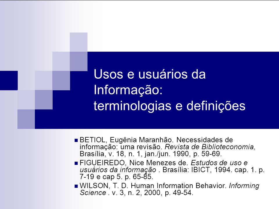 Usos e usuários da Informação: terminologias e definições