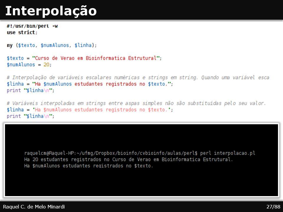 Interpolação Raquel C. de Melo Minardi 27/88