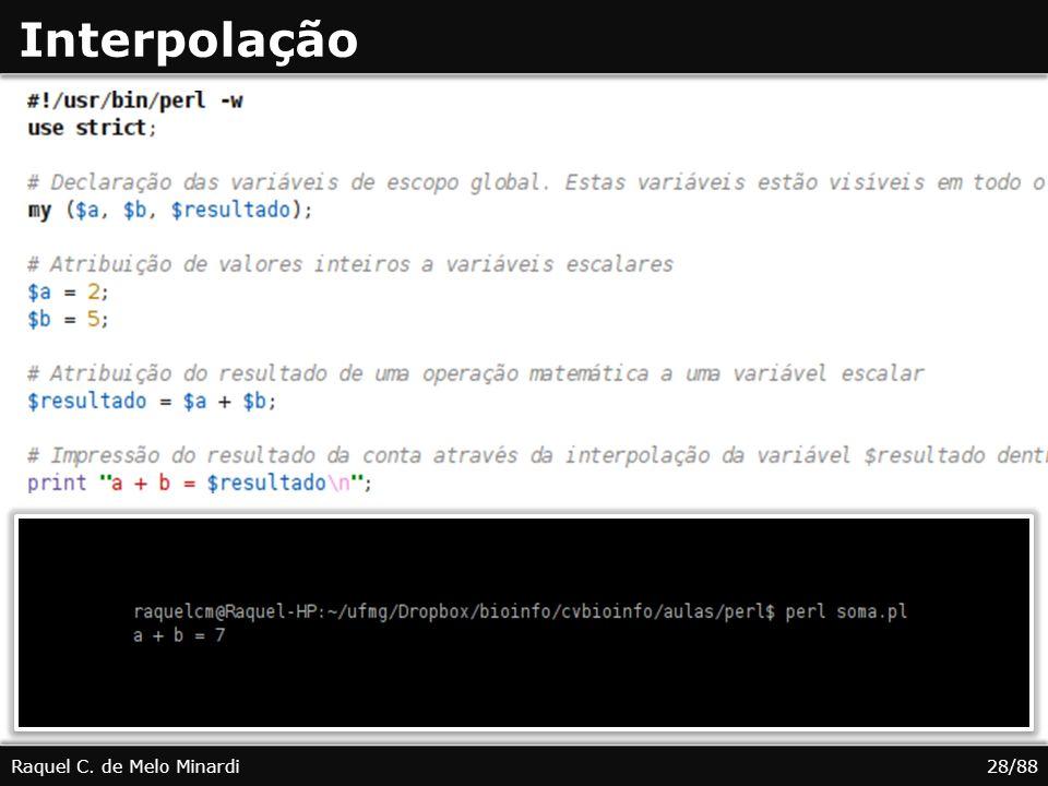 Interpolação Raquel C. de Melo Minardi 28/88