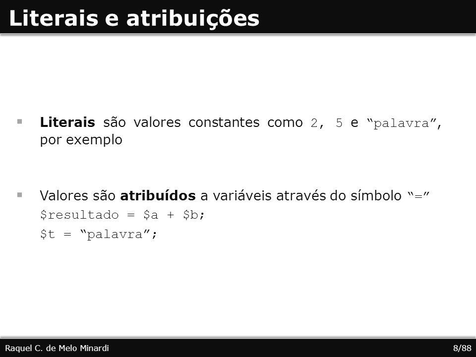 Literais e atribuições