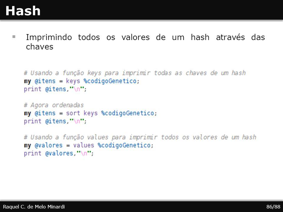 Imprimindo todos os valores de um hash através das chaves