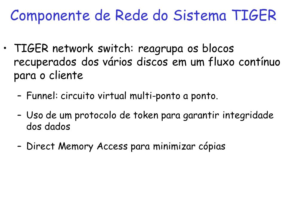 Componente de Rede do Sistema TIGER