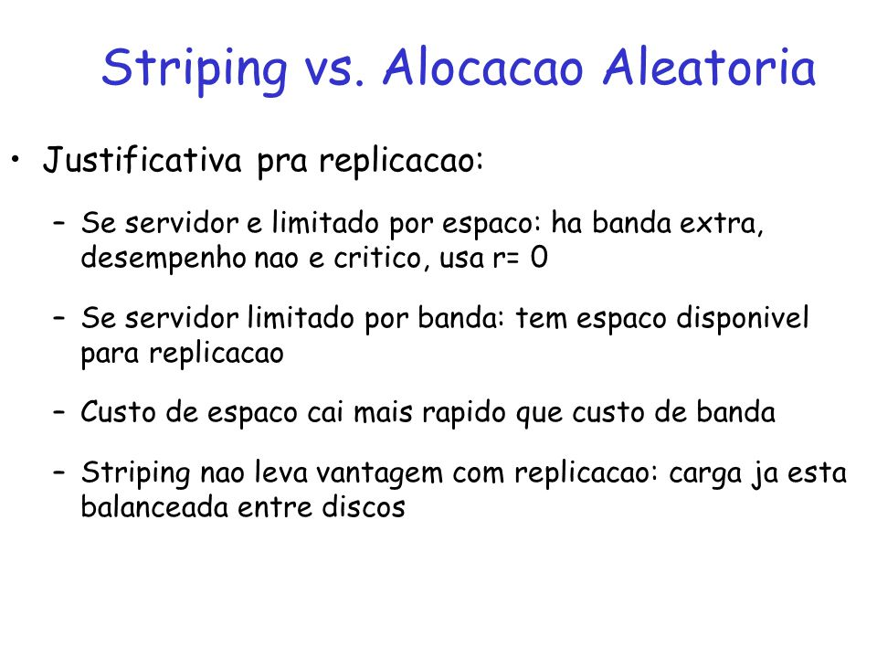 Striping vs. Alocacao Aleatoria