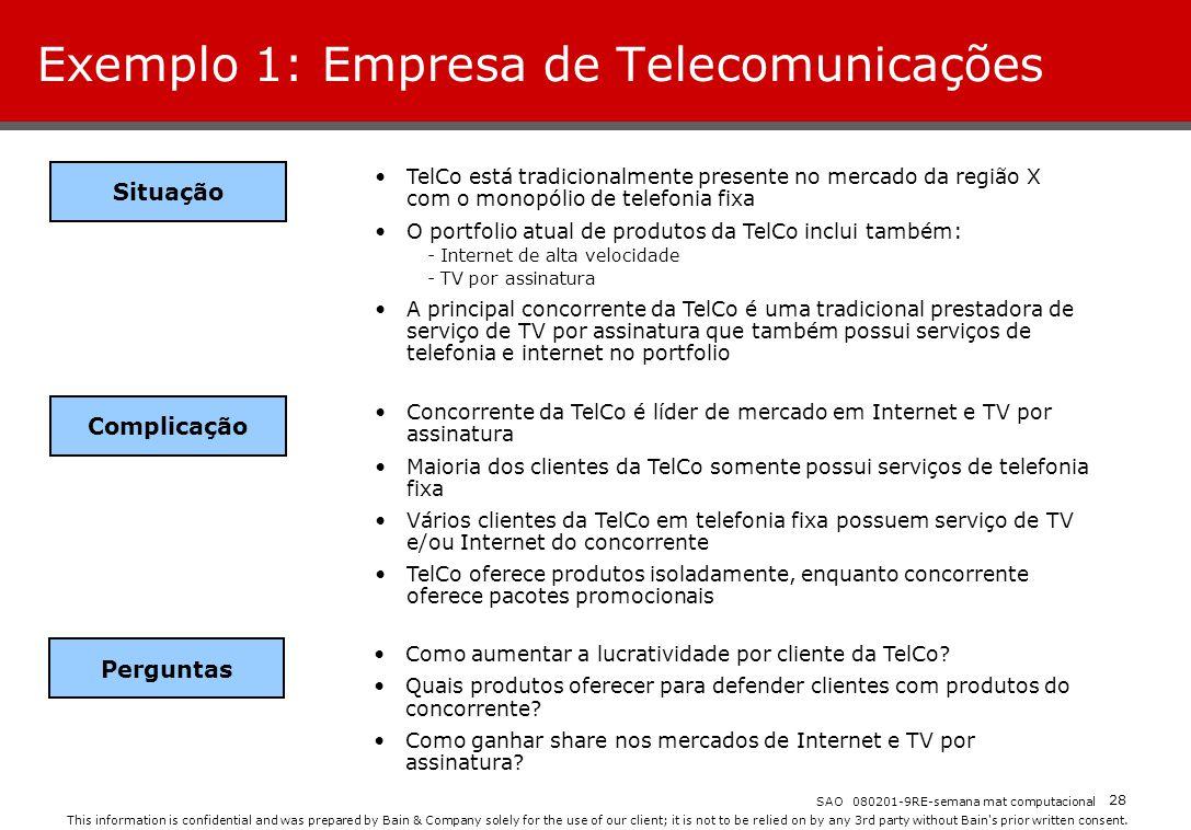 Exemplo 1: Empresa de Telecomunicações