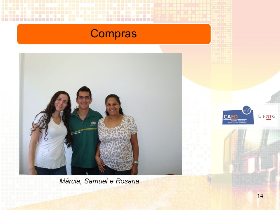 Compras Márcia, Samuel e Rosana