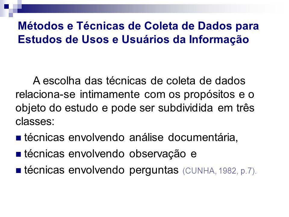 Métodos e Técnicas de Coleta de Dados para Estudos de Usos e Usuários da Informação