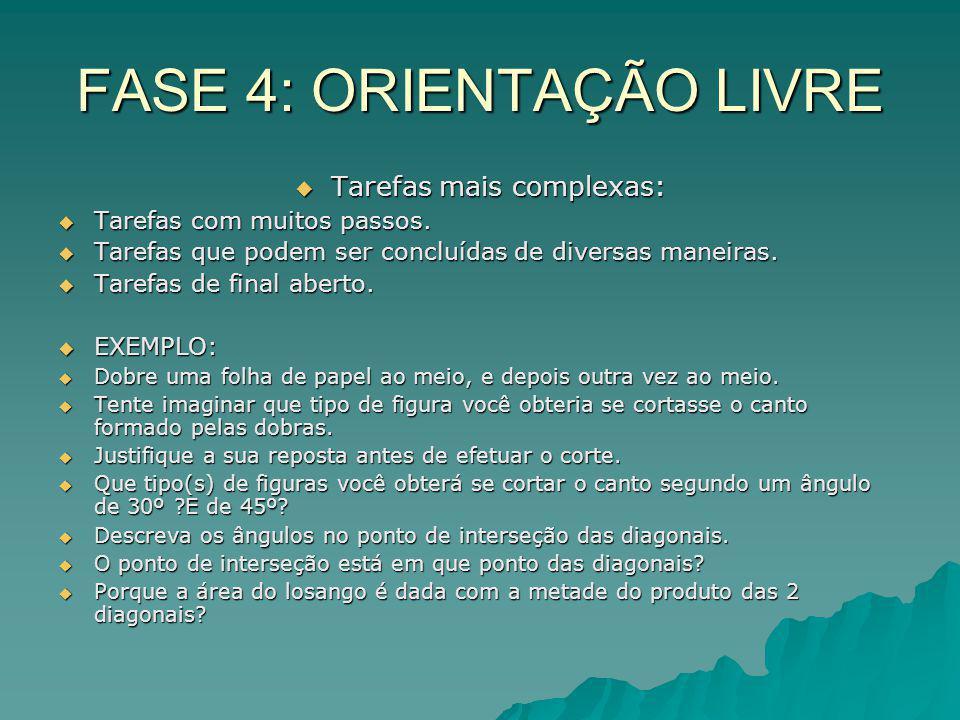 FASE 4: ORIENTAÇÃO LIVRE
