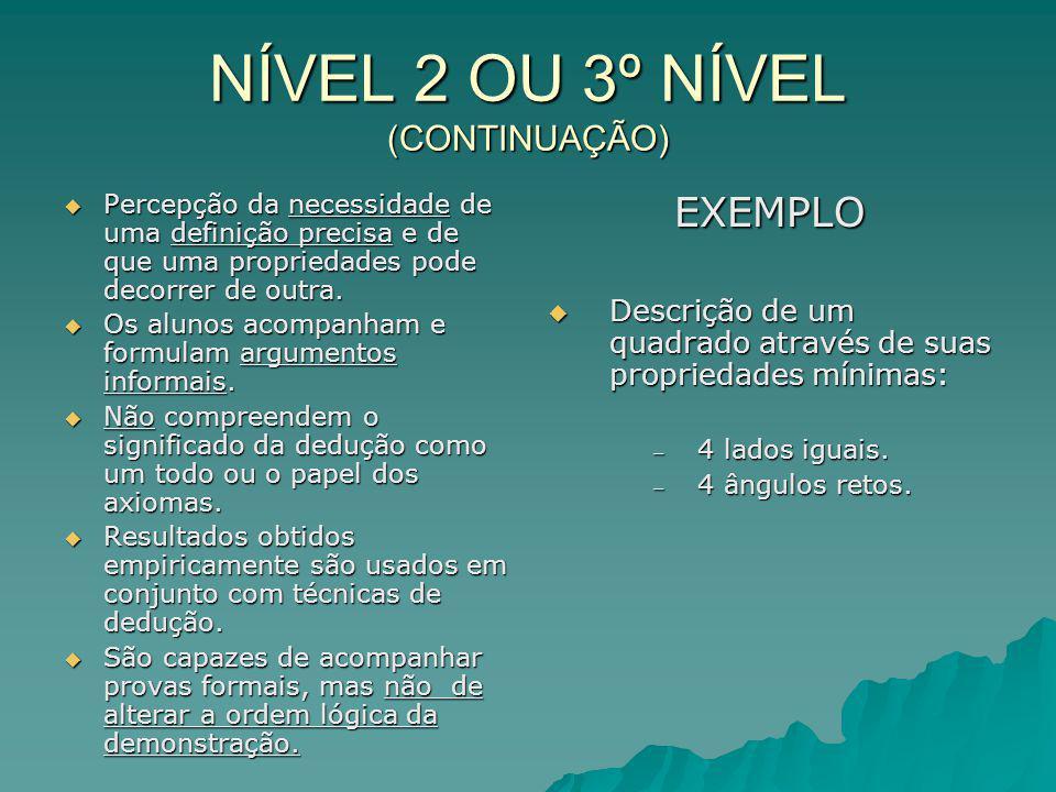 NÍVEL 2 OU 3º NÍVEL (CONTINUAÇÃO)