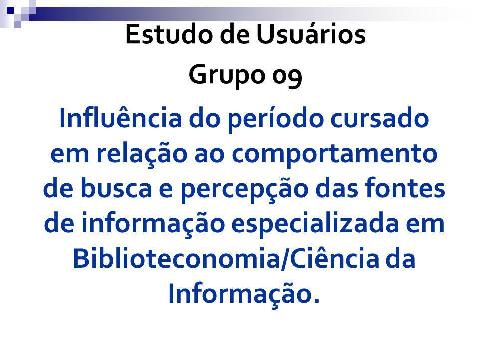 Estudo de Usuários Grupo 09.