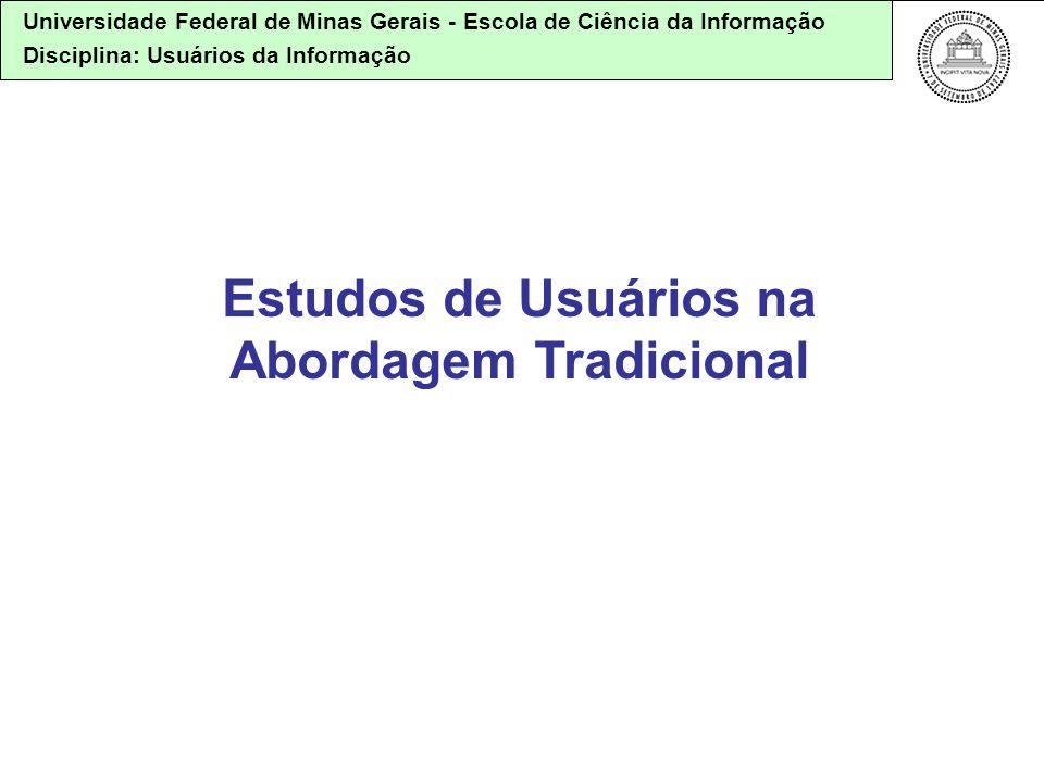 Estudos de Usuários na Abordagem Tradicional