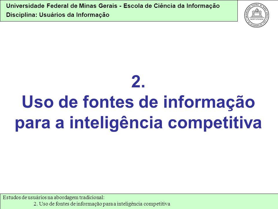 2. Uso de fontes de informação para a inteligência competitiva