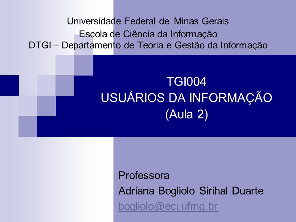 TGI004 USUÁRIOS DA INFORMAÇÃO (Aula 2)