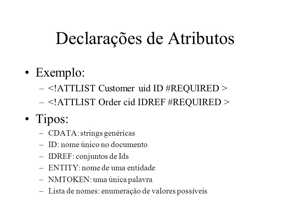 Declarações de Atributos