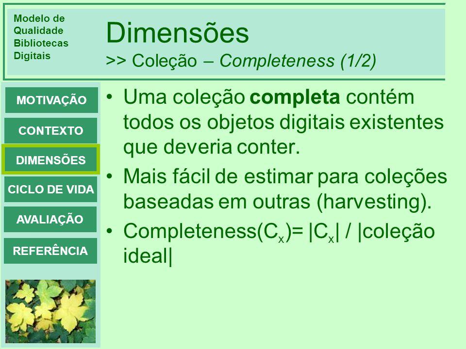 Dimensões >> Coleção – Completeness (1/2)