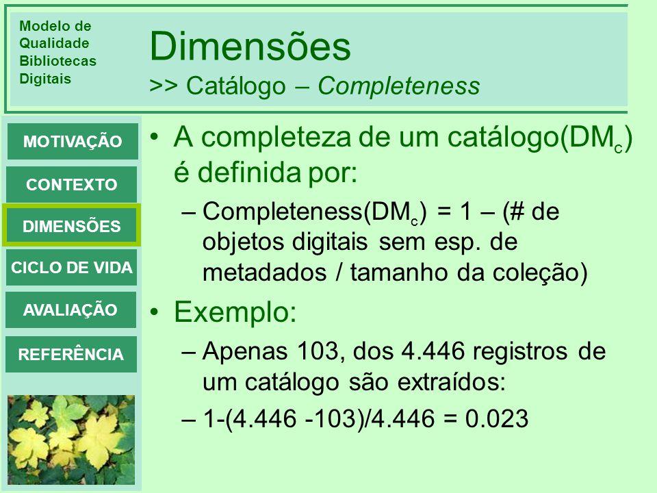 Dimensões >> Catálogo – Completeness