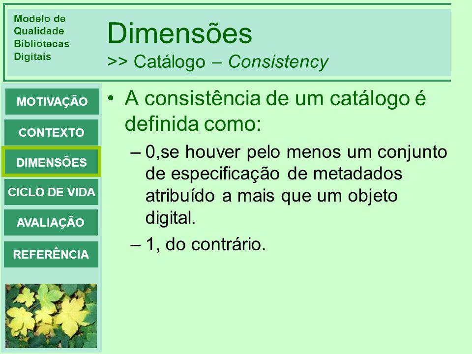 Dimensões >> Catálogo – Consistency