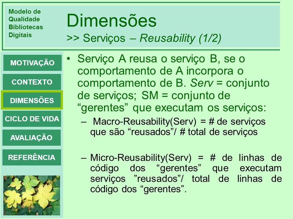 Dimensões >> Serviços – Reusability (1/2)