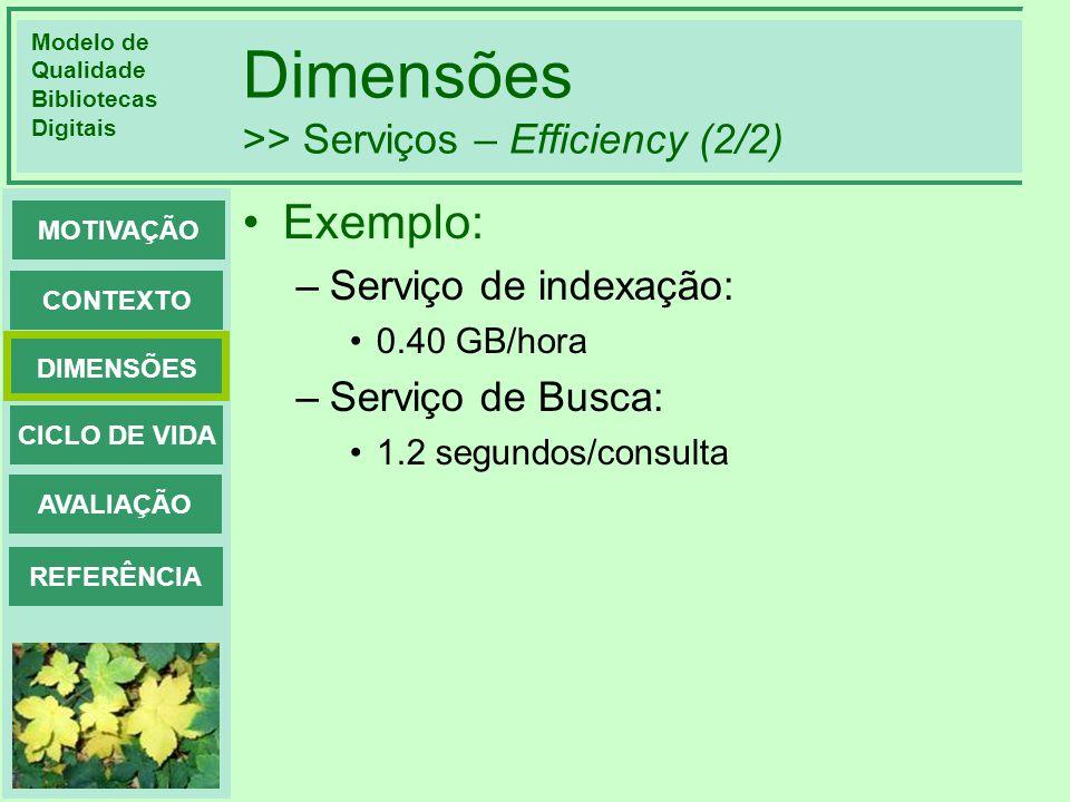 Dimensões >> Serviços – Efficiency (2/2)