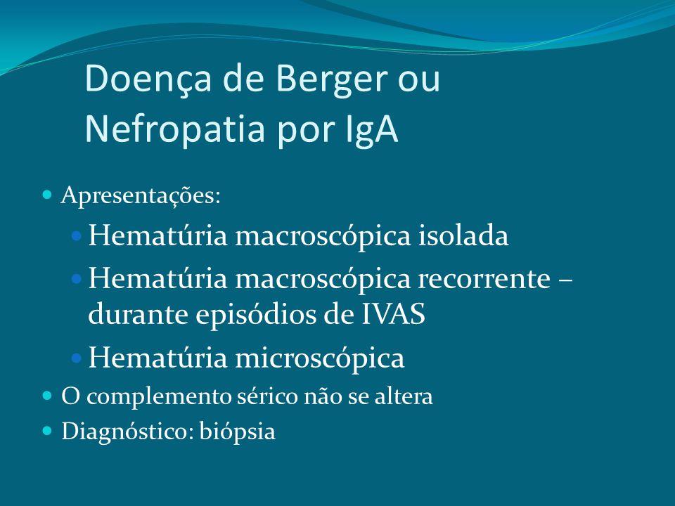 Doença de Berger ou Nefropatia por IgA