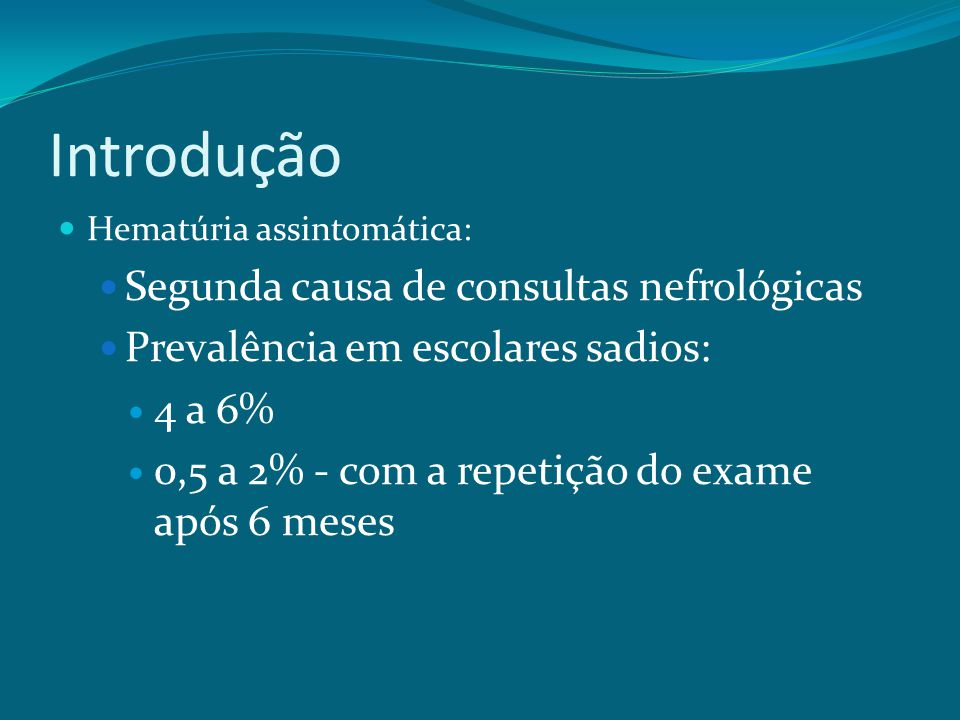 Introdução Segunda causa de consultas nefrológicas