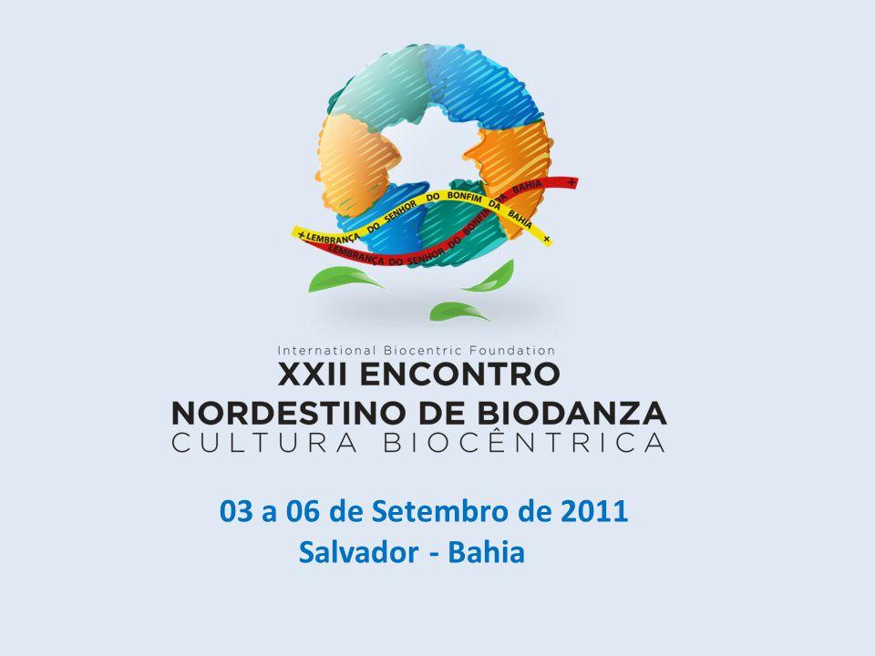 03 a 06 de Setembro de 2011 Salvador - Bahia