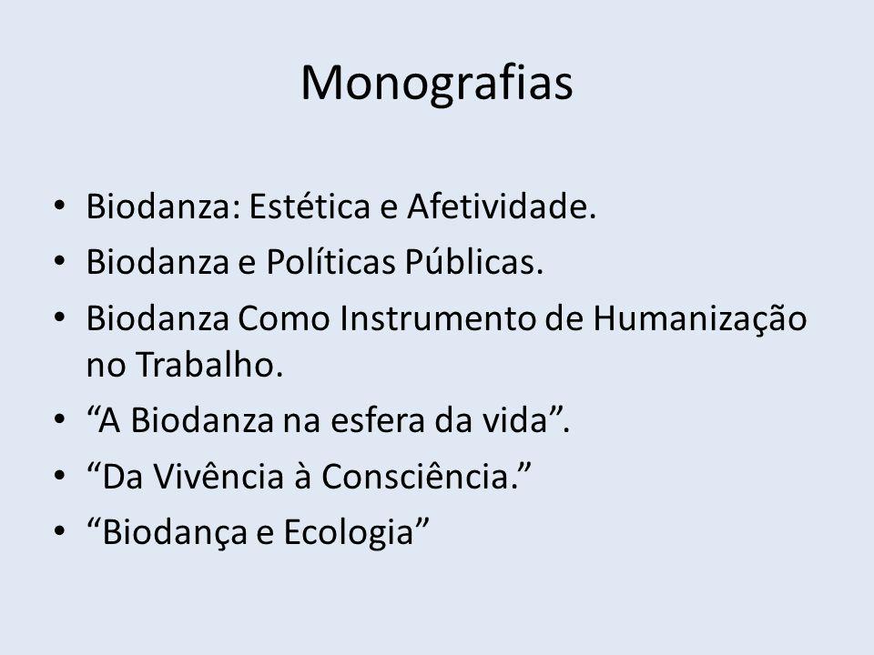Monografias Biodanza: Estética e Afetividade.
