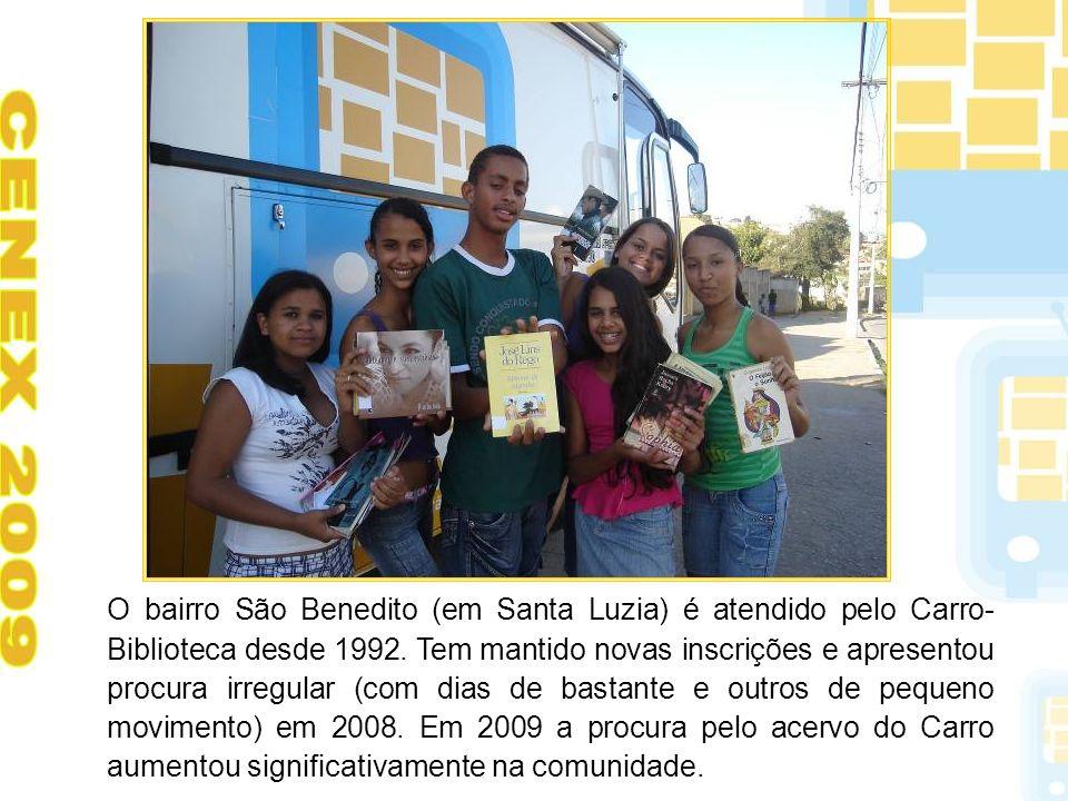 O bairro São Benedito (em Santa Luzia) é atendido pelo Carro-Biblioteca desde 1992.