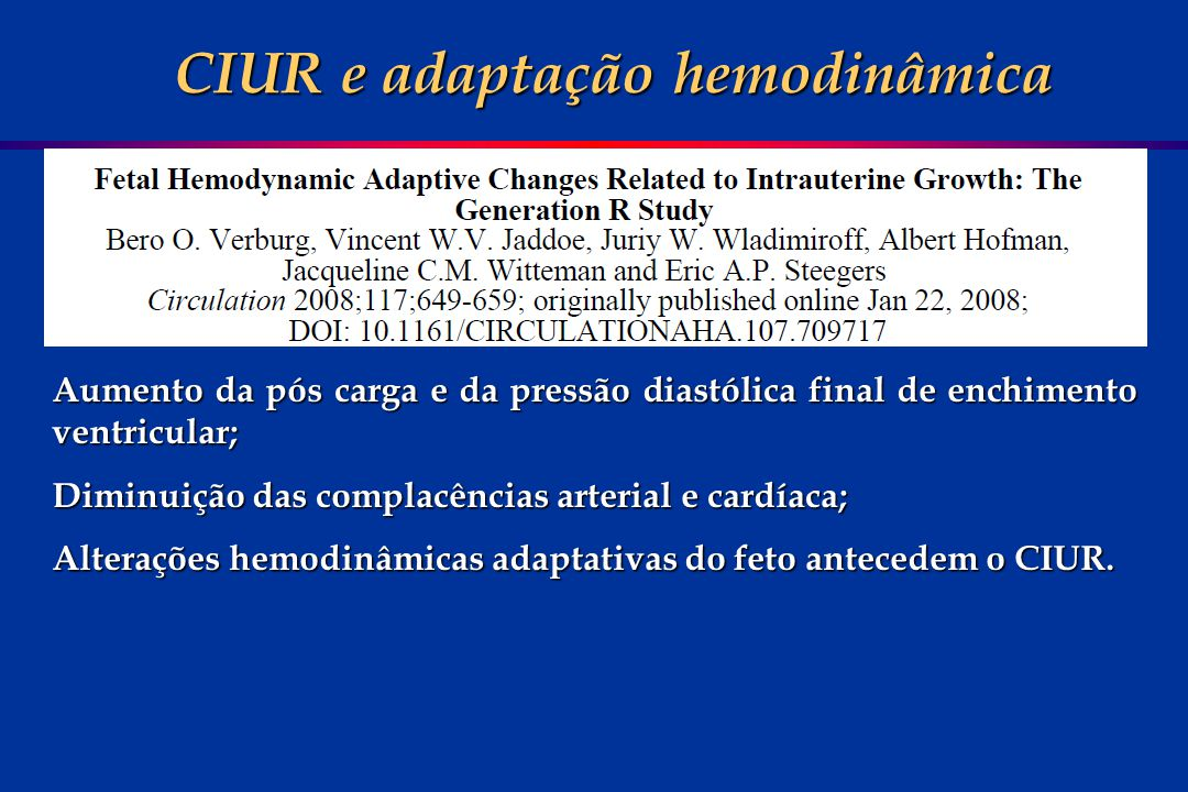 CIUR e adaptação hemodinâmica