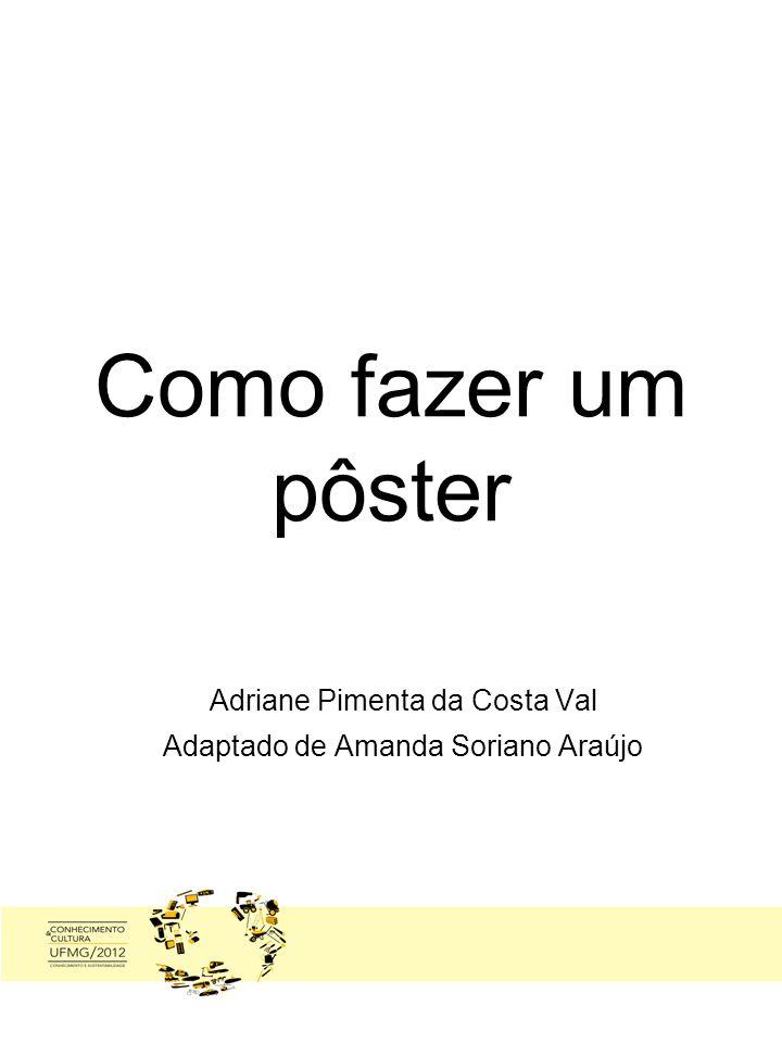 Adriane Pimenta da Costa Val Adaptado de Amanda Soriano Araújo