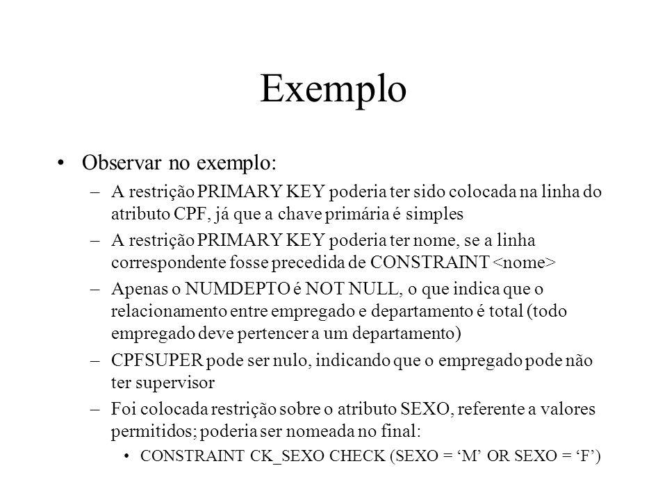 Exemplo Observar no exemplo: