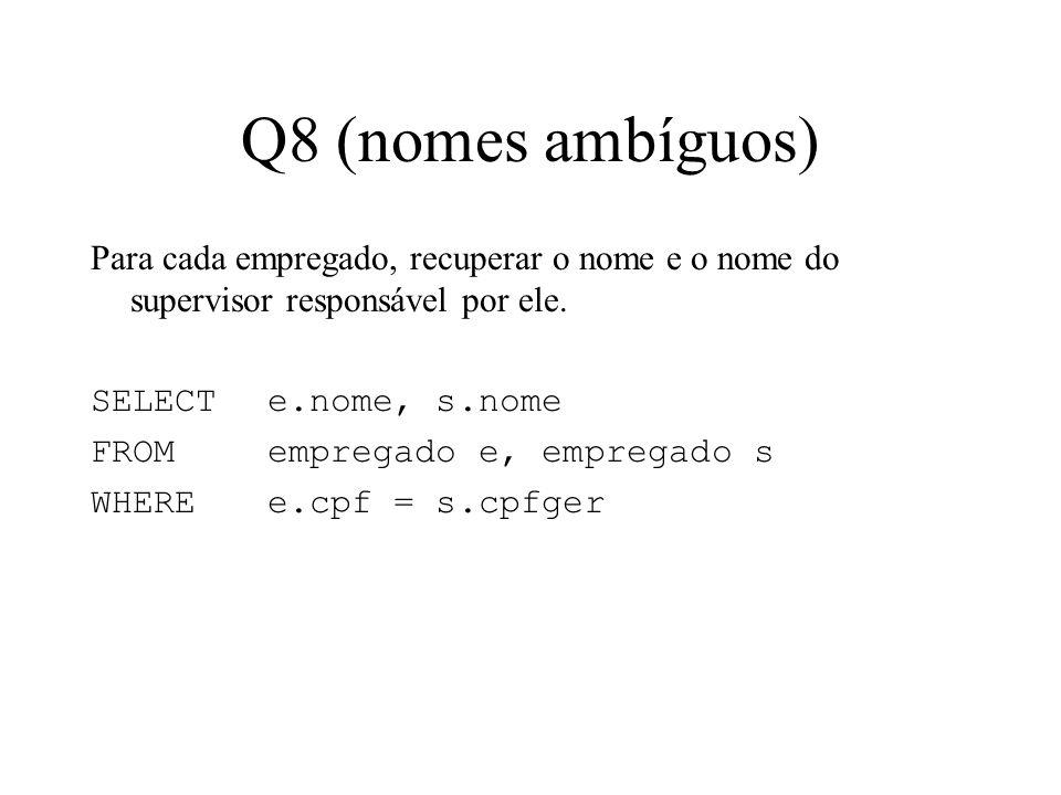 Q8 (nomes ambíguos)