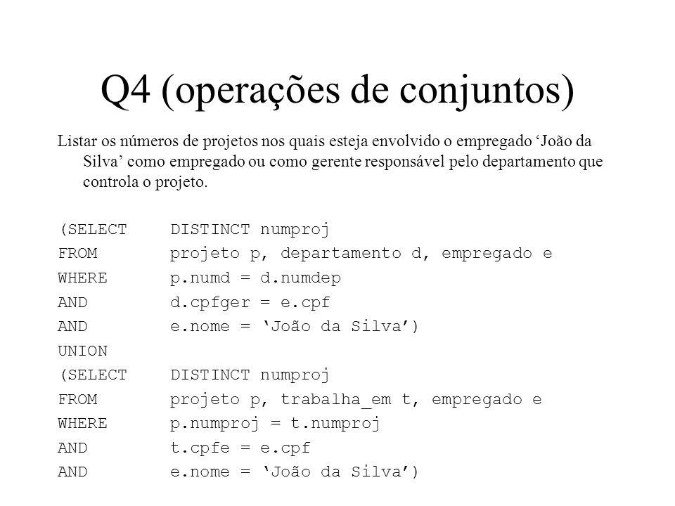 Q4 (operações de conjuntos)