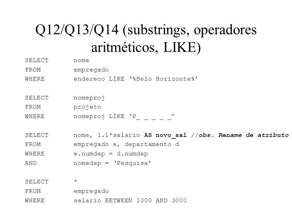 Q12/Q13/Q14 (substrings, operadores aritméticos, LIKE)