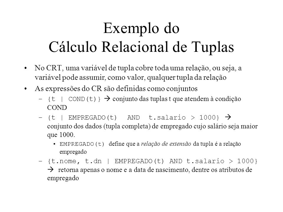 Exemplo do Cálculo Relacional de Tuplas