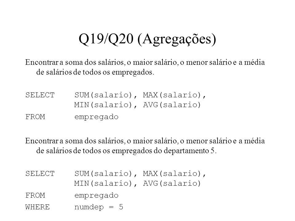 Q19/Q20 (Agregações)