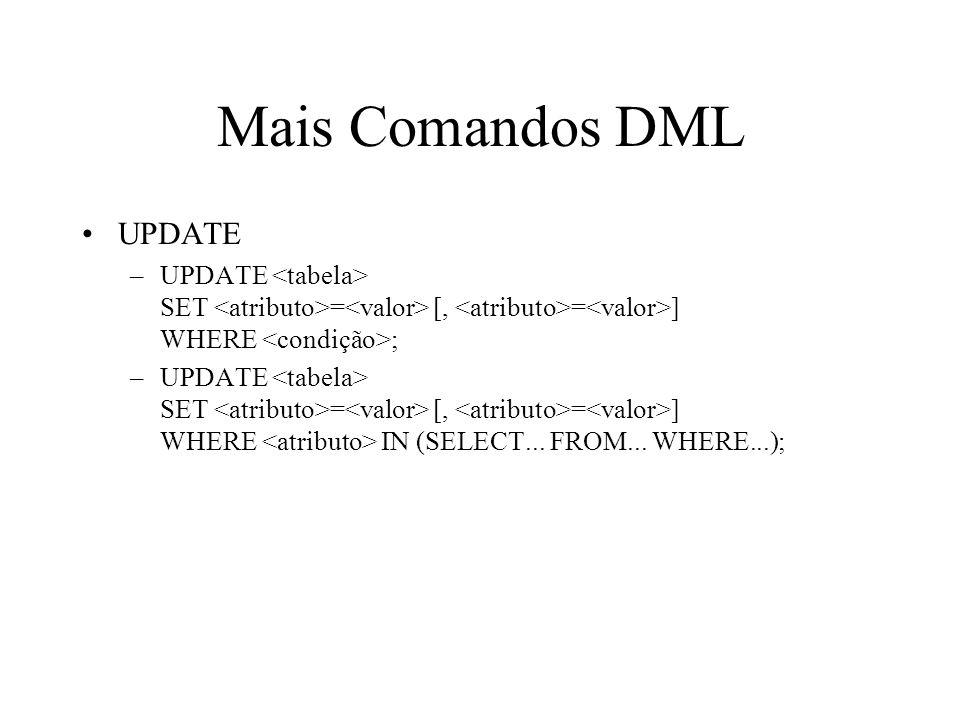 Mais Comandos DML UPDATE