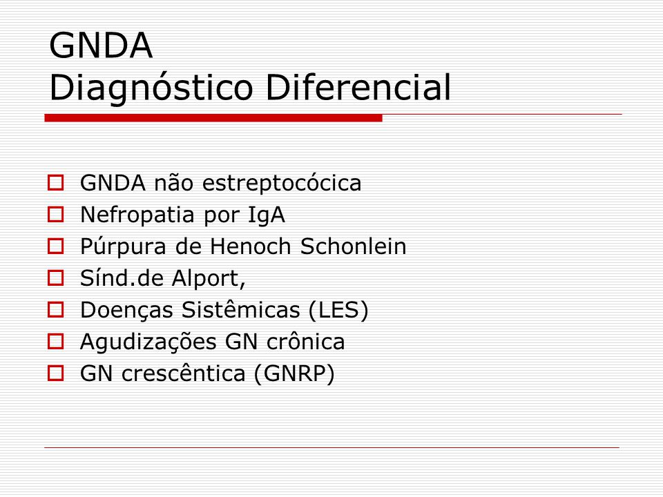 GNDA Diagnóstico Diferencial