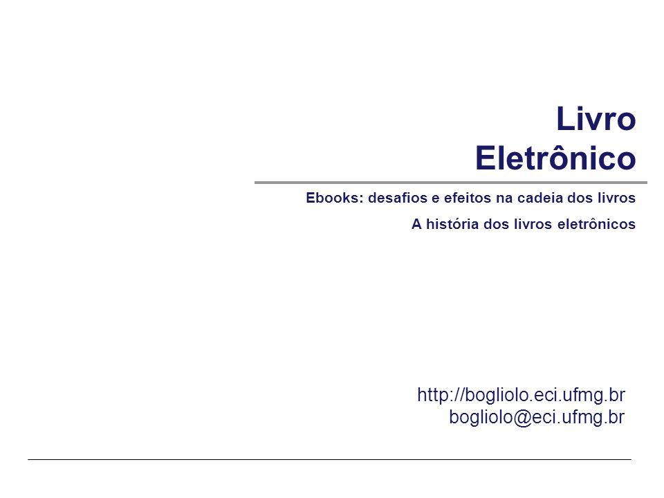 Livro Eletrônico http://bogliolo.eci.ufmg.br bogliolo@eci.ufmg.br