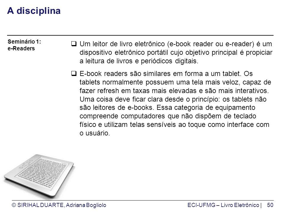 A disciplina Seminário 1: e-Readers.