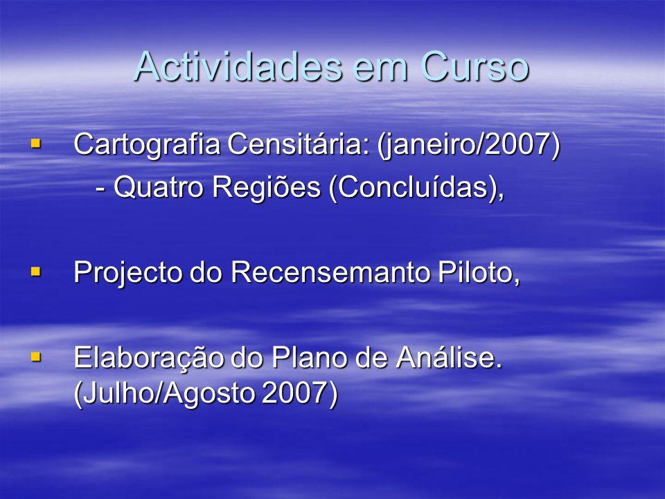 Actividades em Curso Cartografia Censitária: (janeiro/2007)